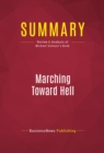 Summary: Marching Toward Hell : Review and Analysis of Michael Scheuer's Book - eBook