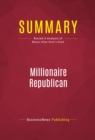 Summary: Millionaire Republican : Review and Analysis of Wayne Allyn Root's Book - eBook