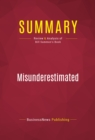 Summary: Misunderestimated : Review and Analysis of Bill Sammon's Book - eBook