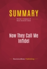 Summary: Now They Call Me Infidel : Review and Analysis of Nonie Darwish's Book - eBook