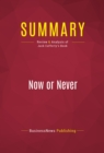 Summary: Now or Never : Review and Analysis of Jack Cafferty's Book - eBook