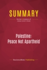 Summary: Palestine: Peace Not Apartheid : Review and Analysis of Jimmy Carter's Book - eBook