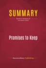 Summary: Promises to Keep : Review and Analysis of Joe Biden's Book - eBook