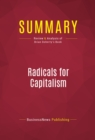 Summary: Radicals for Capitalism : Review and Analysis of Brian Doherty's Book - eBook