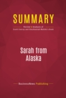 Summary: Sarah from Alaska : Review and Analysis of Scott Conroy and Shushannah Walshe's Book - eBook
