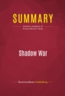 Summary: Shadow War : Review and Analysis of Richard Miniter's Book - eBook