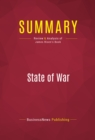 Summary: State of War : Review and Analysis of James Risen's Book - eBook