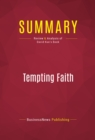 Summary: Tempting Faith : Review and Analysis of David Kuo's Book - eBook