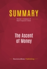 Summary: The Ascent of Money : Review and Analysis of Niall Ferguson's Book - eBook
