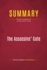 Summary: The Assassins' Gate : Review and Analysis of George Packer's Book - eBook