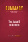 Summary: The Assault on Reason : Review and Analysis of Al Gore's Book - eBook