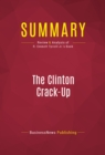 Summary: The Clinton Crack-Up : Review and Analysis of R. Emmett Tyrrell Jr.'s Book - eBook