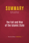 Summary: The Fall and Rise of the Islamic State : Review and Analysis of Noah Feldman's Book - eBook