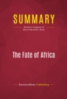 Summary: The Fate of Africa - eBook
