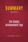 Summary: The Global Achievement Gap : Review and Analysis of Tony Wagner's Book - eBook
