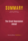 Summary: The Great Depression Ahead : Review and Analysis of Harry S. Dent, Jr.'s Book - eBook