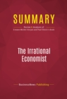 Summary: The Irrational Economist : Review and Analysis of Erwann Michel-Kerjan and Paul Slovic's Book - eBook