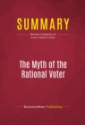 Summary: The Myth of the Rational Voter : Review and Analysis of Bryan Caplan's Book - eBook