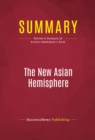 Summary: The New Asian Hemisphere : Review and Analysis of Kishore Mahbubani's Book - eBook
