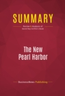 Summary: The New Pearl Harbor : Review and Analysis of David Ray Griffin's Book - eBook