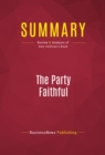 Summary: The Party Faithful : Review and Analysis of Amy Sullivan's Book - eBook