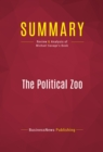 Summary: The Political Zoo : Review and Analysis of Michael Savage's Book - eBook
