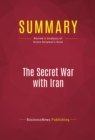 Summary: The Secret War with Iran : Review and Analysis of Ronen Bergman's Book - eBook