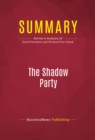 Summary: The Shadow Party : Review and Analysis of David Horowitz and Richard Poe's Book - eBook