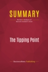 Summary: The Tipping Point : Review and Analysis of Malcolm Gladwell's Book - eBook
