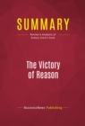 Summary: The Victory of Reason : Review and Analysis of Rodney Stark's Book - eBook
