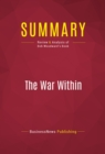 Summary: The War Within : Review and Analysis of Bob Woodward's Book - eBook