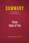 Summary: Three Cups of Tea : Review and Analysis of Greg Mortenson and David Oliver Relin's Book - eBook