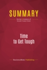 Summary: Time to Get Tough : Review and Analysis of Donald Trump's Book - eBook