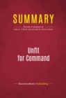 Summary: Unfit For Command : Review and Analysis of John E. O'Neill and Jerome R. Corsi's Book - eBook