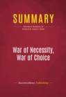 Summary: War of Necessity, War of Choice : Review and Analysis of Richard N. Haass's Book - eBook