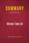 Summary: Winner Take All : Review and Analysis of Richard J. Elkus, Jr.'s Book - eBook