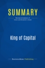 Summary: King of Capital : Review and Analysis of Stone and Brewster's Book - eBook