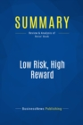 Summary: Low Risk, High Reward : Review and Analysis of Reiss' Book - eBook