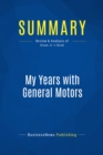 Summary: My Years with General Motors : Review and Analysis of Sloan Jr.'s Book - eBook
