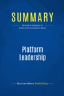 Summary: Platform Leadership : Review and Analysis of Gawer and Cusumano's Book - eBook