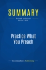 Summary: Practice What You Preach : Review and Analysis of Maister's Book - eBook