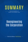 Summary: Reengineering the Corporation : Review and Analysis of Hammer and Champy's Book - eBook