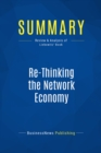 Summary: Re-Thinking the Network Economy : Review and Analysis of Liebowitz' Book - eBook