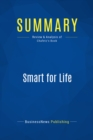 Summary: Smart for Life : Review and Analysis of Chafetz' Book - eBook
