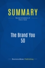 Summary: The Brand You 50 : Review and Analysis of Peters' Book - eBook