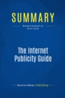 Summary: The Internet Publicity Guide : Review and Analysis of Shiva's Book - eBook