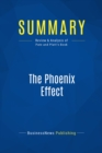 Summary: The Phoenix Effect : Review and Analysis of Pate and Platt's Book - eBook