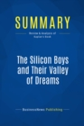 Summary: The Silicon Boys and Their Valley of Dreams : Review and Analysis of Kaplan's Book - eBook