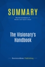 Summary: The Visionary's Handbook : Review and Analysis of Wacker and Taylor's Book - eBook