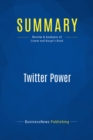 Summary: Twitter Power : Review and Analysis of Comm and Burge's Book - eBook